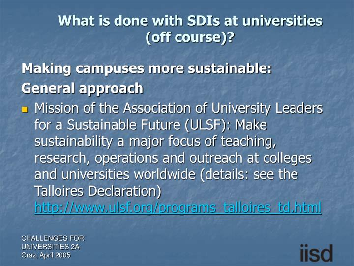 What is done with SDIs at universities
