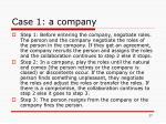 case 1 a company