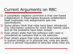 current arguments on rbc