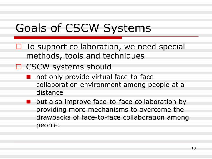 Goals of CSCW Systems