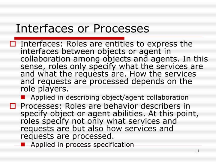 Interfaces or Processes