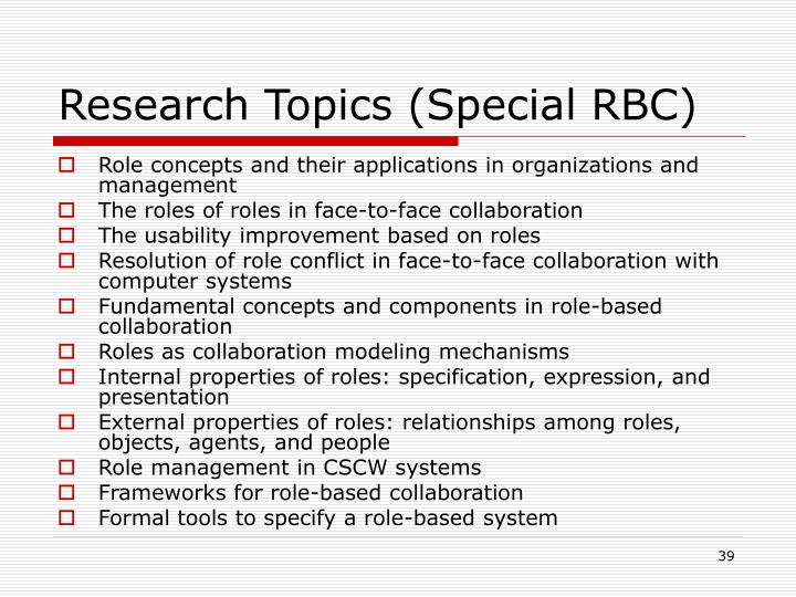 Research Topics (Special RBC)