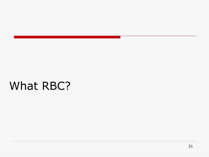 What RBC?