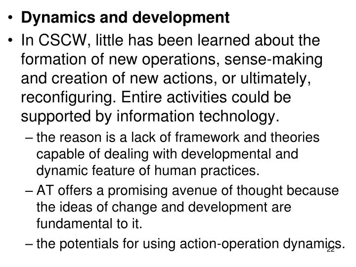 Dynamics and development