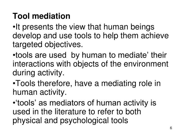 Tool mediation