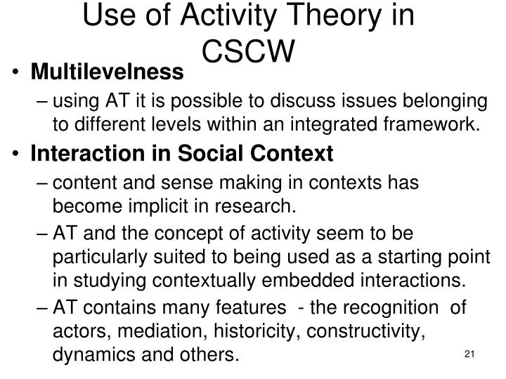 Use of Activity Theory in CSCW
