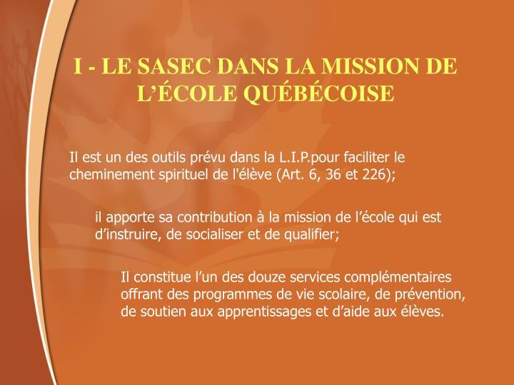 I - LE SASEC DANS LA MISSION DE L'ÉCOLE QUÉBÉCOISE