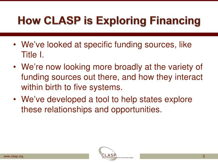 How CLASP is Exploring Financing