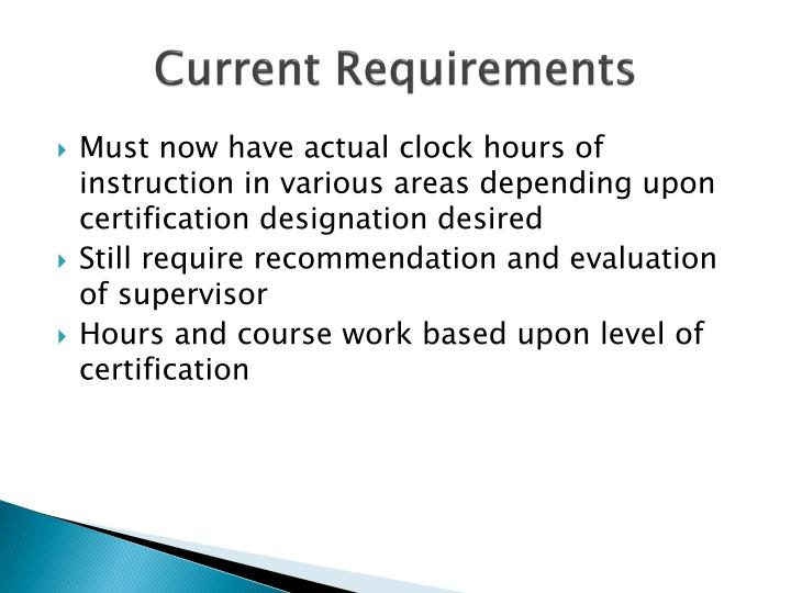 Current Requirements