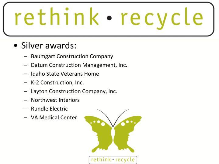 Silver awards: