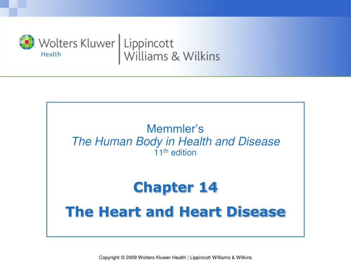 Memmler s the human body in health and disease 11 th edition