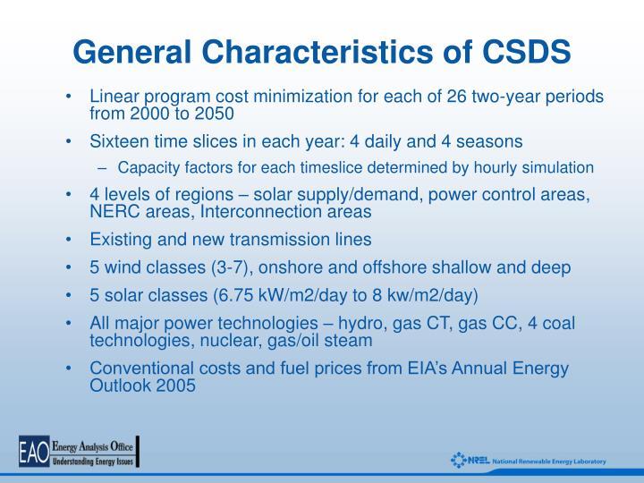 General Characteristics of CSDS