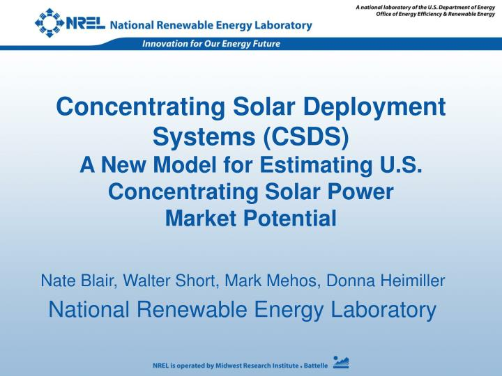Concentrating Solar Deployment Systems (CSDS)