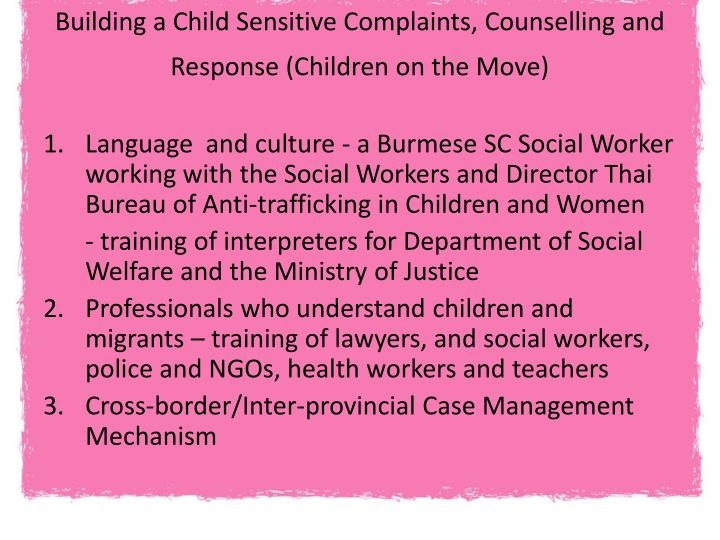 Building a Child Sensitive Complaints, Counselling and Response (Children on the Move)