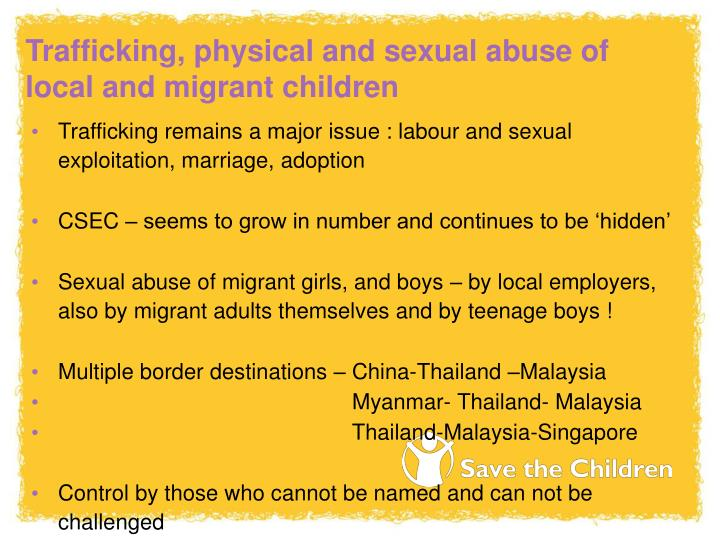 Trafficking, physical and sexual abuse of local and migrant children
