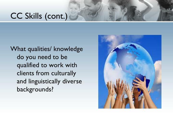 CC Skills (cont.)