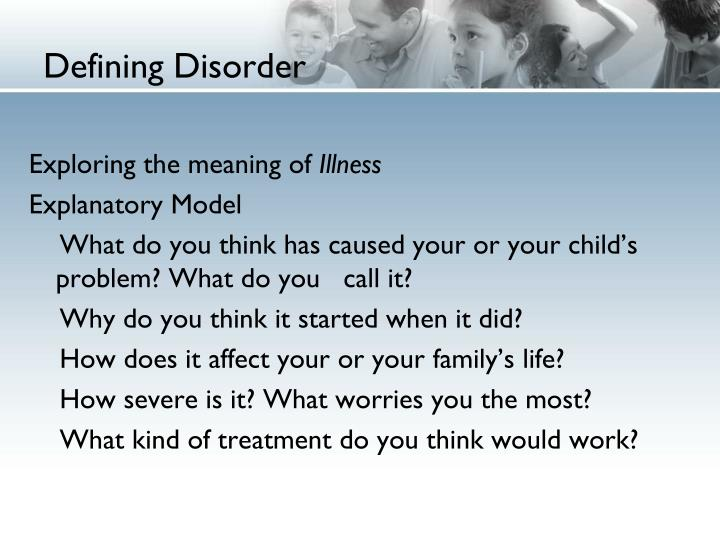 Defining Disorder