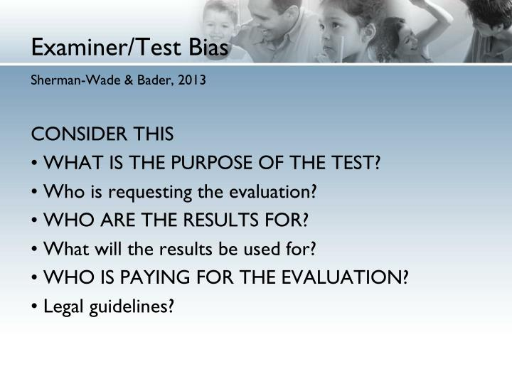Examiner/Test Bias