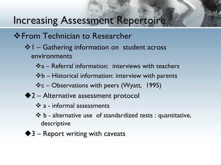 Increasing Assessment Repertoire