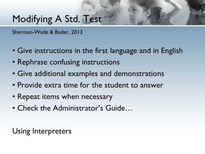 Modifying A Std. Test