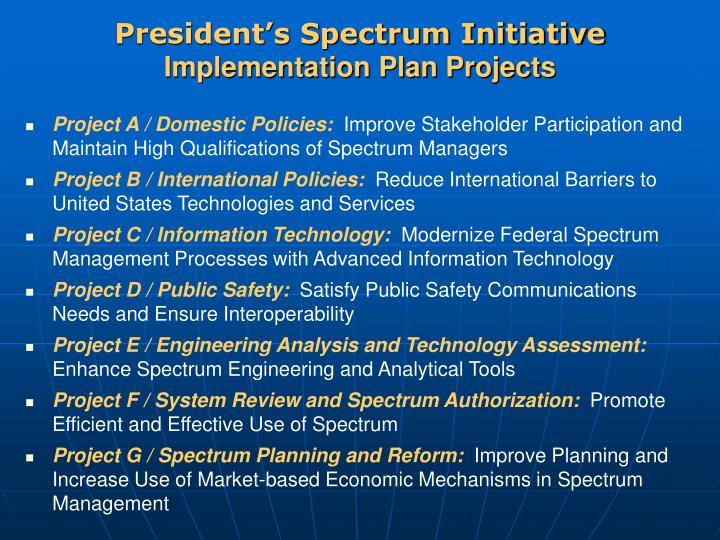 President's Spectrum Initiative