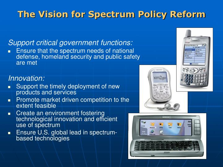 The vision for spectrum policy reform