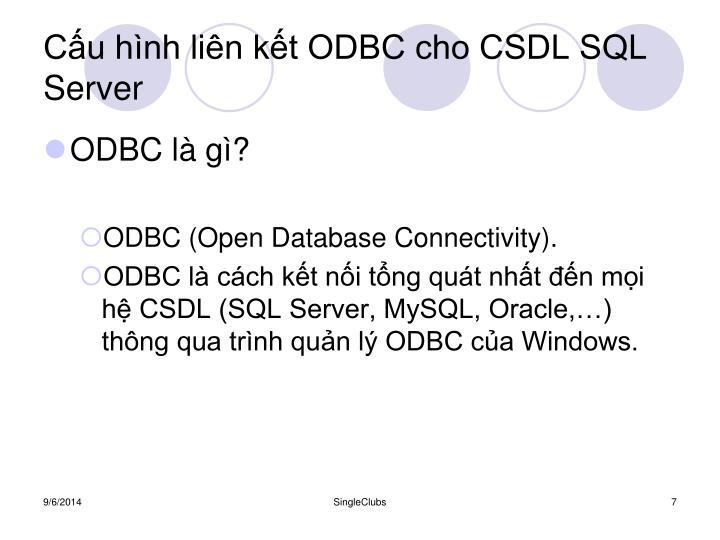 Cấu hình liên kết ODBC cho CSDL SQL Server