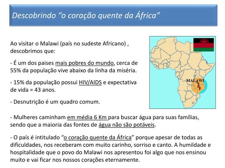 """Descobrindo """"o coração quente da África"""""""