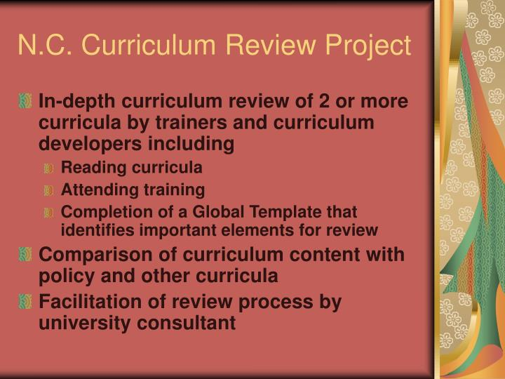 N c curriculum review project