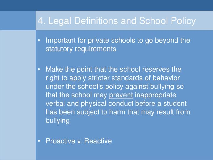 4. Legal Definitions and School Policy