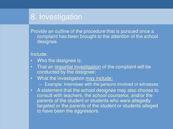 8. Investigation