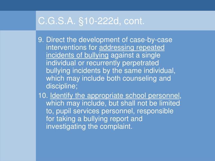C.G.S.A. §10-222d, cont.