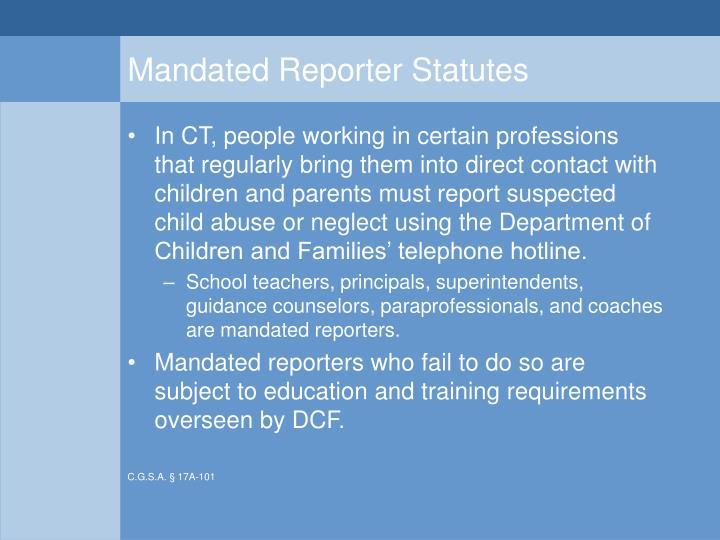 Mandated Reporter Statutes