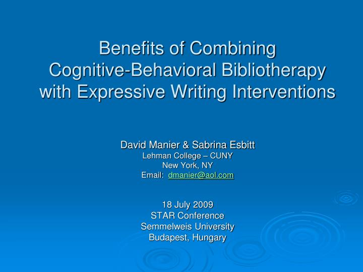 Benefits of combining cognitive behavioral bibliotherapy with expressive writing interventions