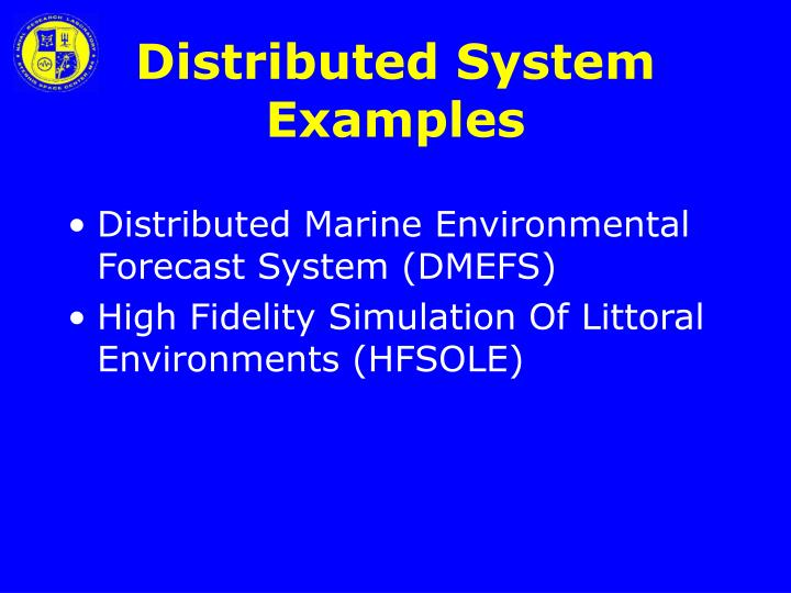 Distributed System Examples