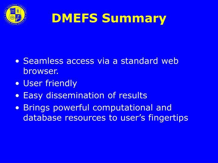 DMEFS Summary