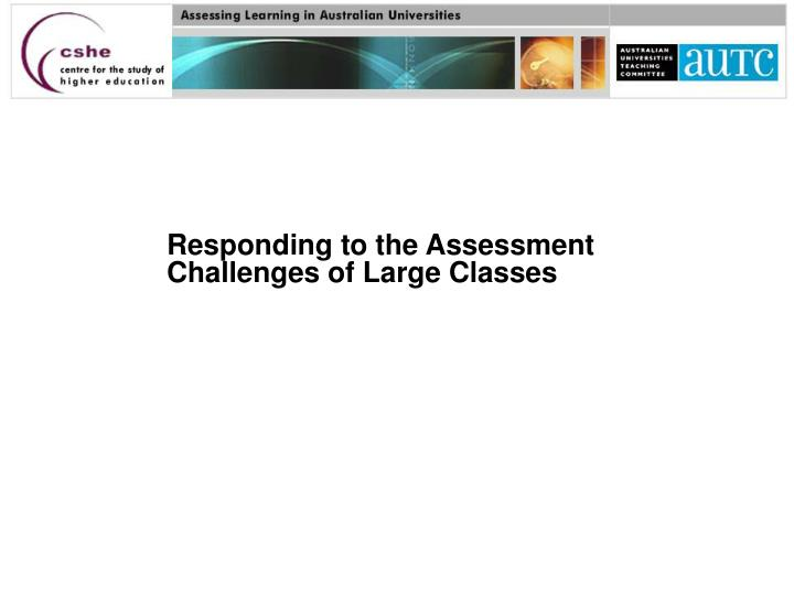 Responding to the Assessment