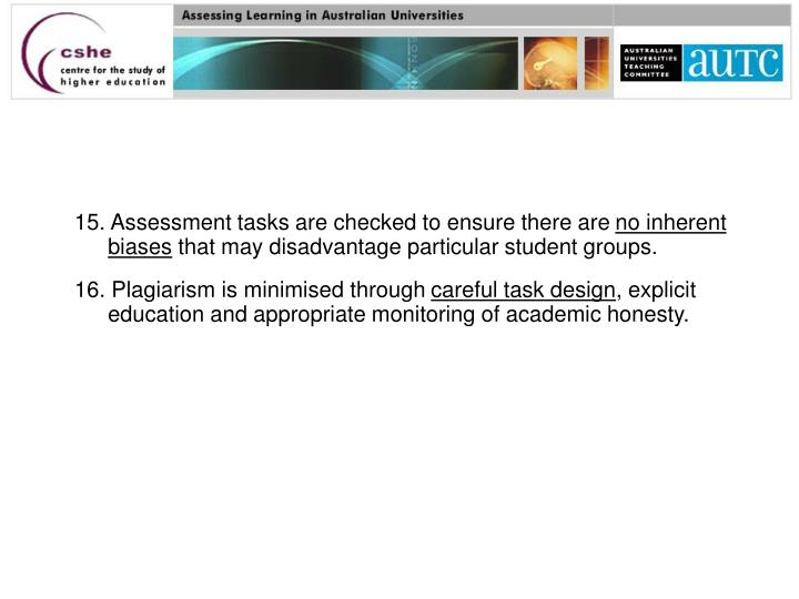15. Assessment tasks are checked to ensure there are