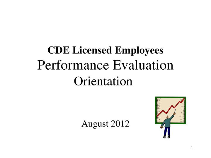 Cde licensed employees performance evaluation orientation