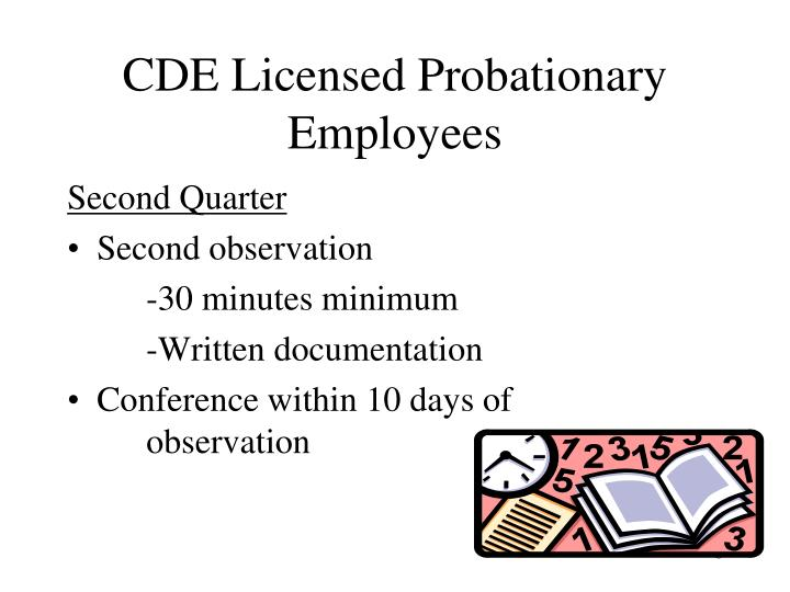 CDE Licensed Probationary Employees
