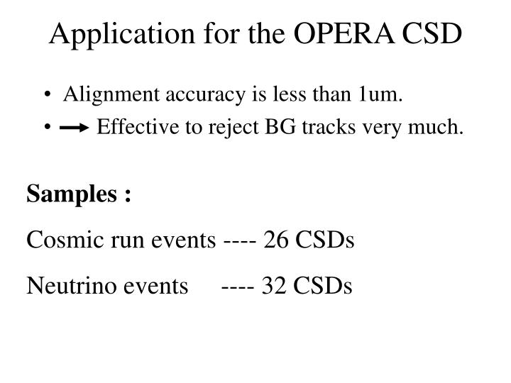 Application for the OPERA CSD