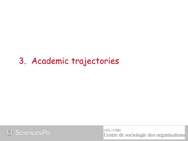 3. Academic trajectories