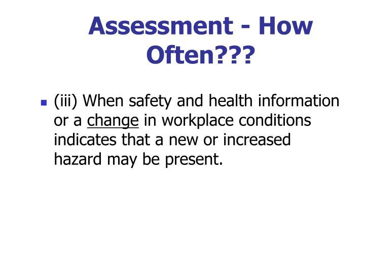 Assessment - How Often???