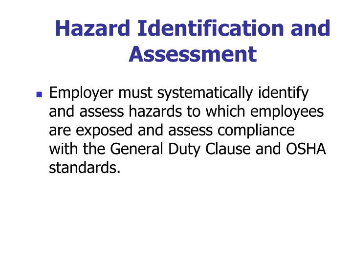 Hazard Identification and Assessment