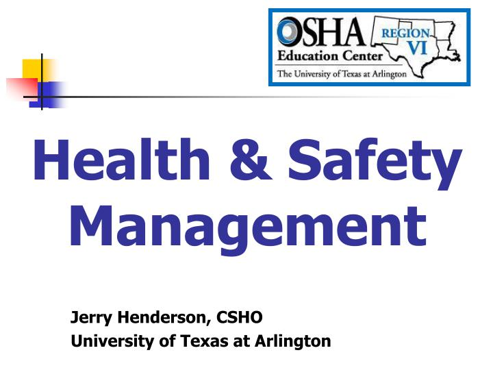Health safety management