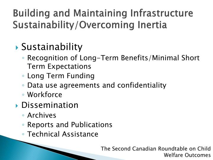 Building and Maintaining Infrastructure Sustainability/Overcoming Inertia