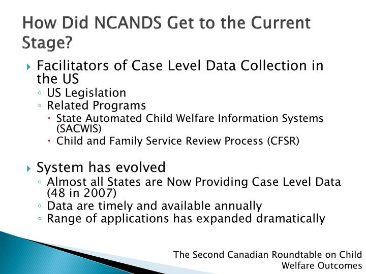 How Did NCANDS Get to the Current Stage?