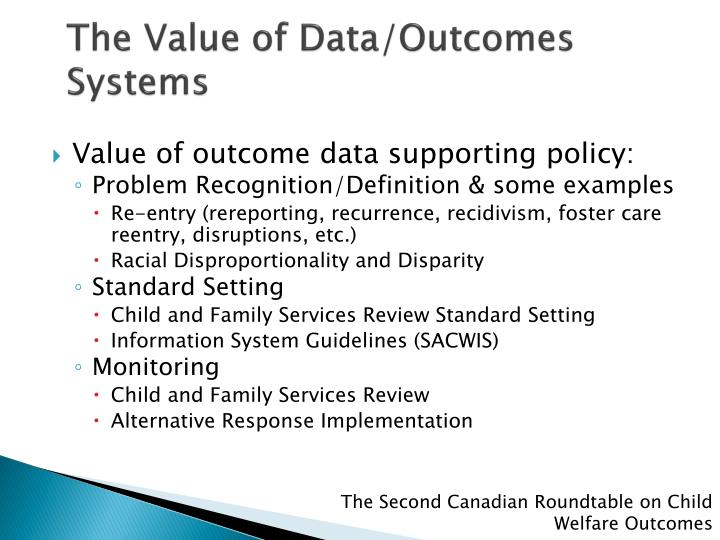 The Value of Data/Outcomes Systems