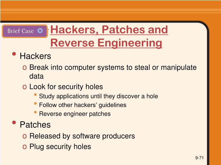 Hackers, Patches and Reverse Engineering