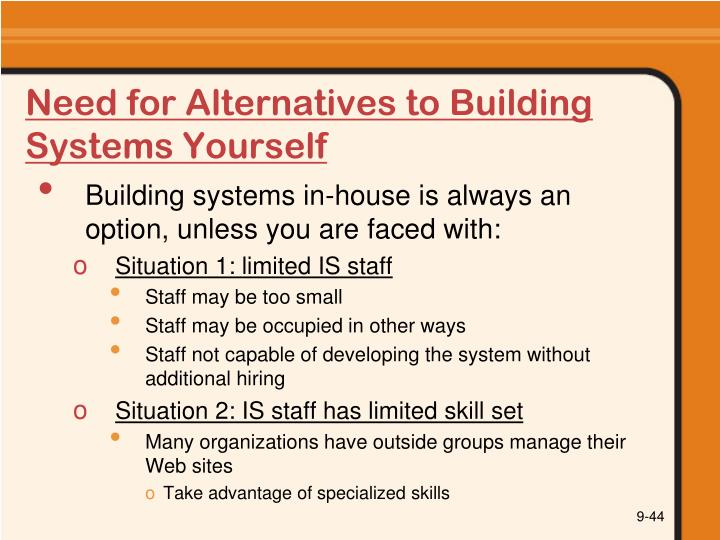 Need for Alternatives to Building Systems Yourself
